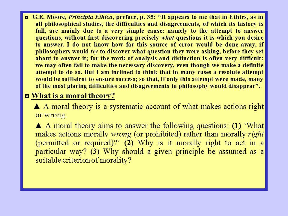 ◘ G. E. Moore, Principia Ethica, preface, p