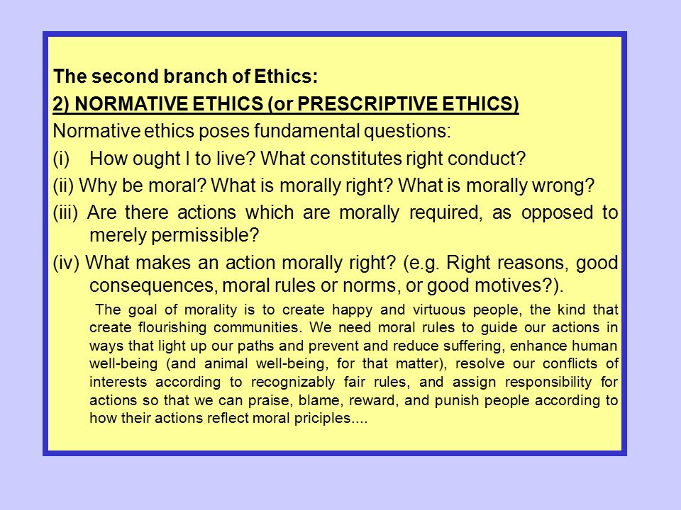 The second branch of Ethics: