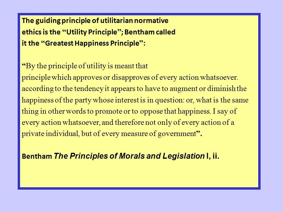 The guiding principle of utilitarian normative