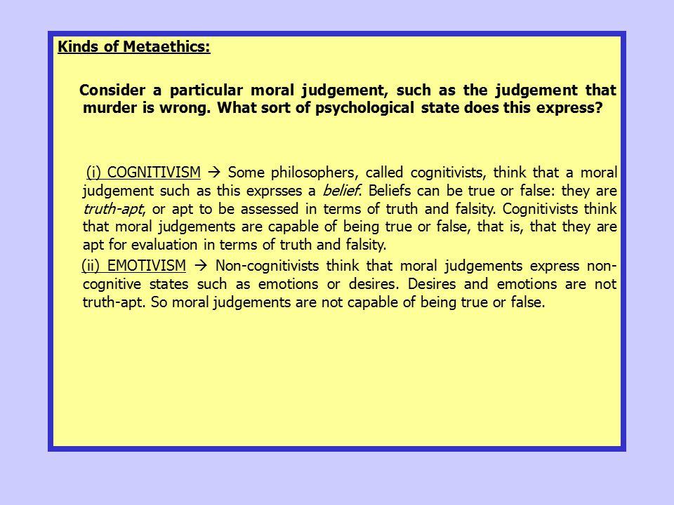 Kinds of Metaethics: