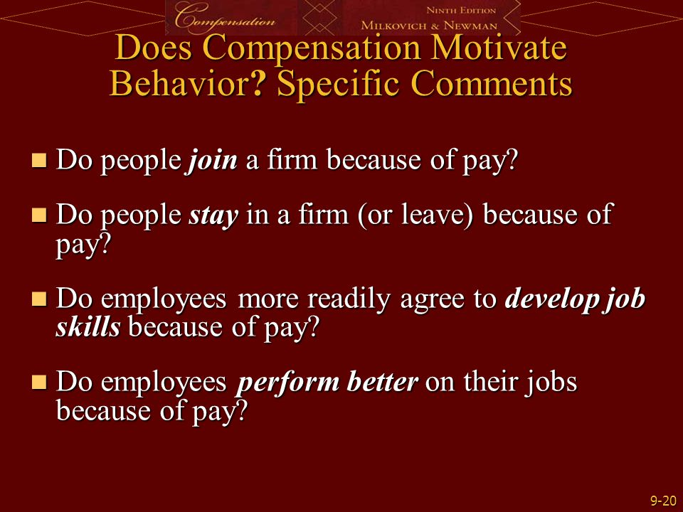 Does Compensation Motivate Behavior Specific Comments