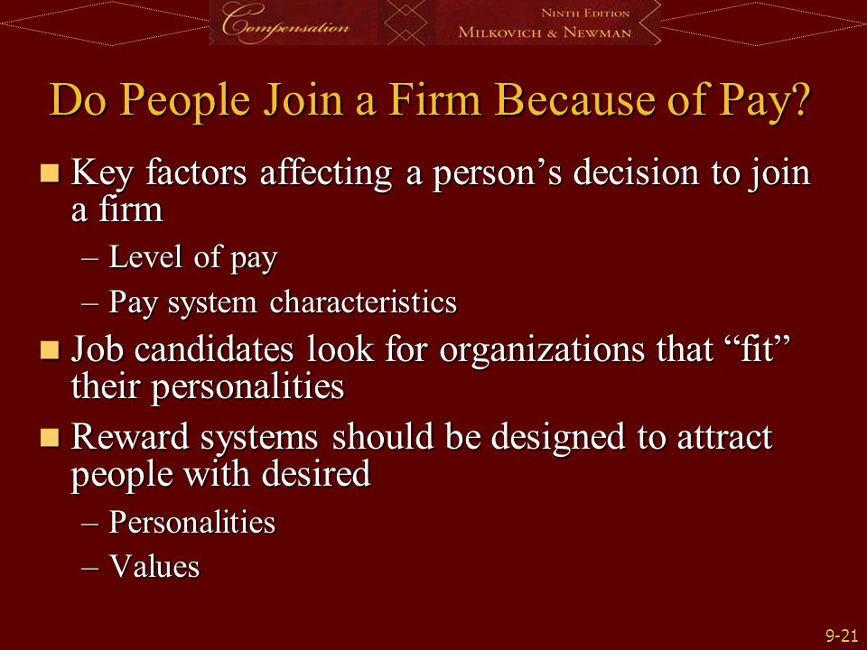 Do People Join a Firm Because of Pay