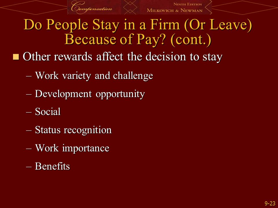 Do People Stay in a Firm (Or Leave) Because of Pay (cont.)