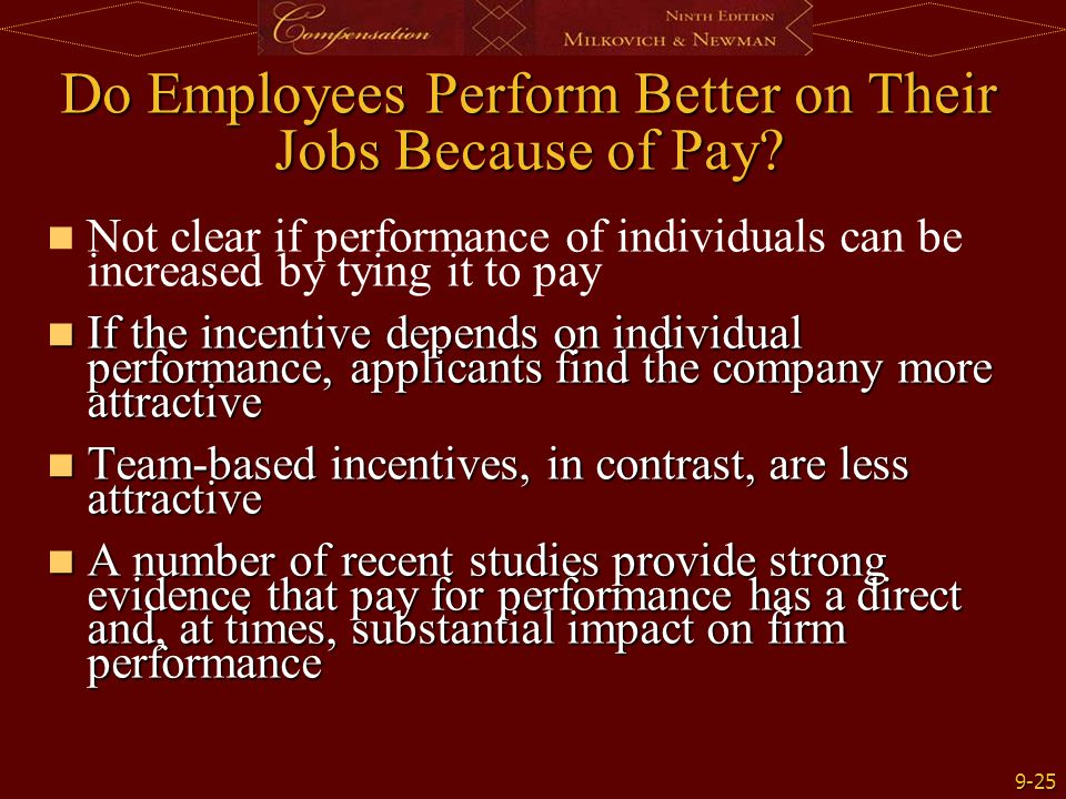 Do Employees Perform Better on Their Jobs Because of Pay