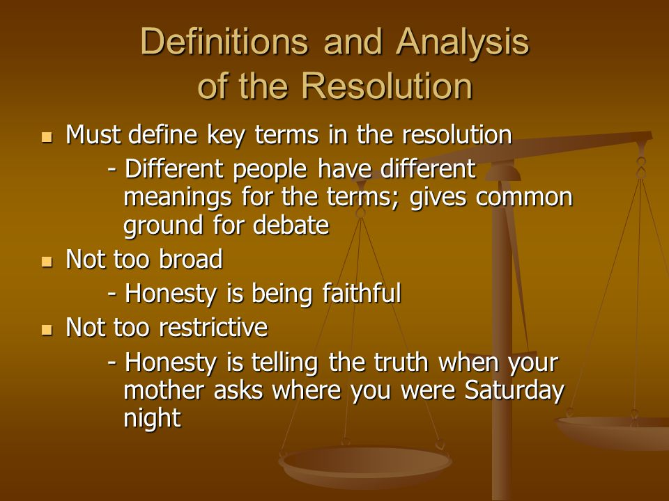 Definitions and Analysis of the Resolution