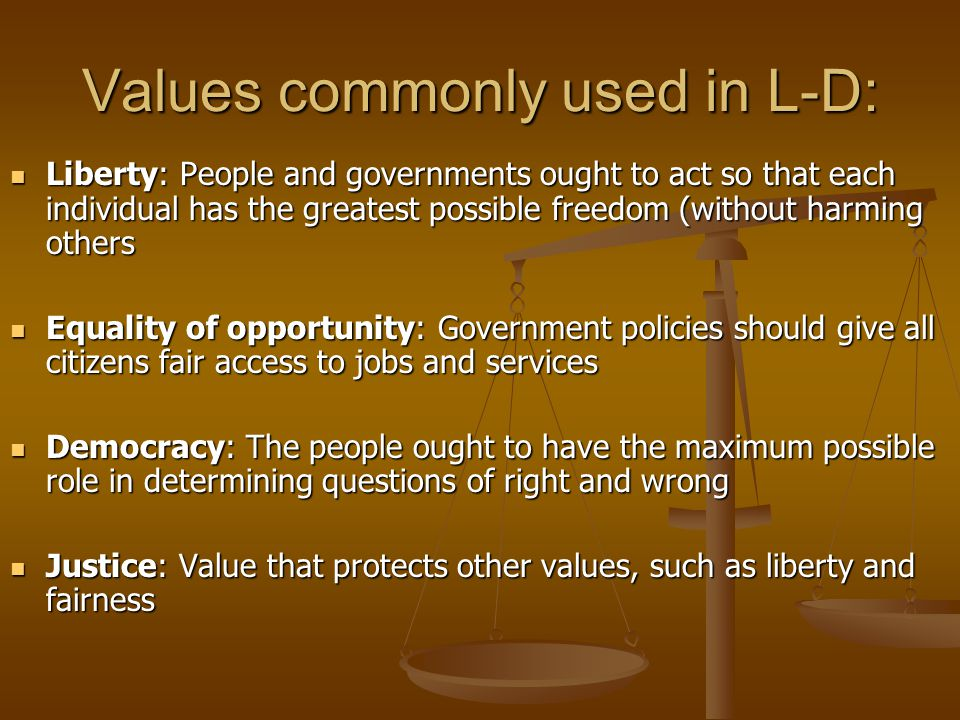 Values commonly used in L-D: