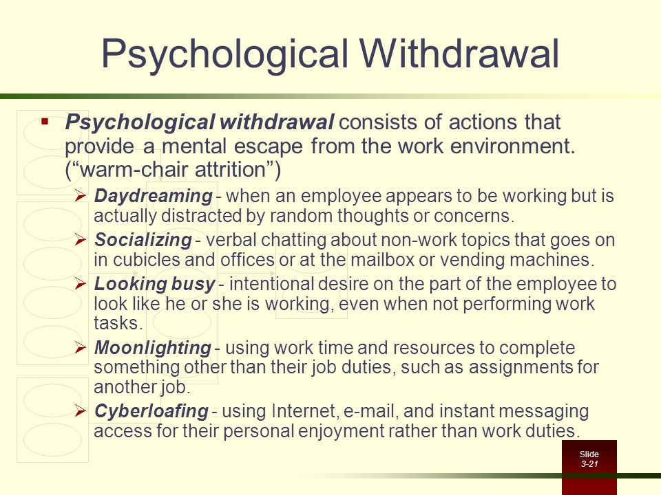 Psychological Withdrawal