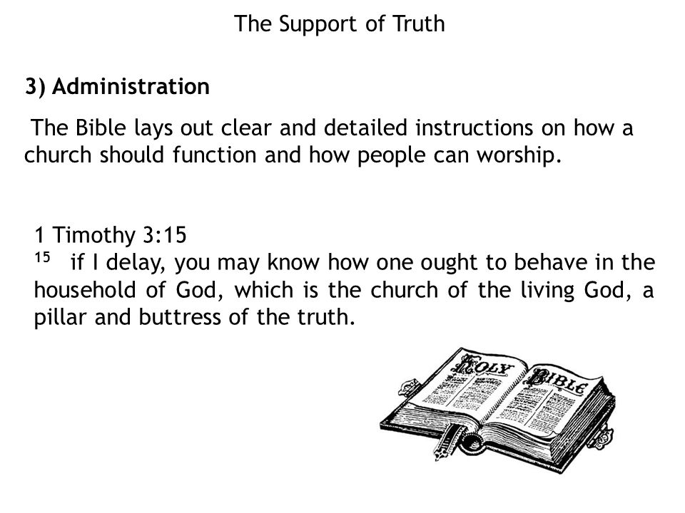 The Support of Truth 3) Administration