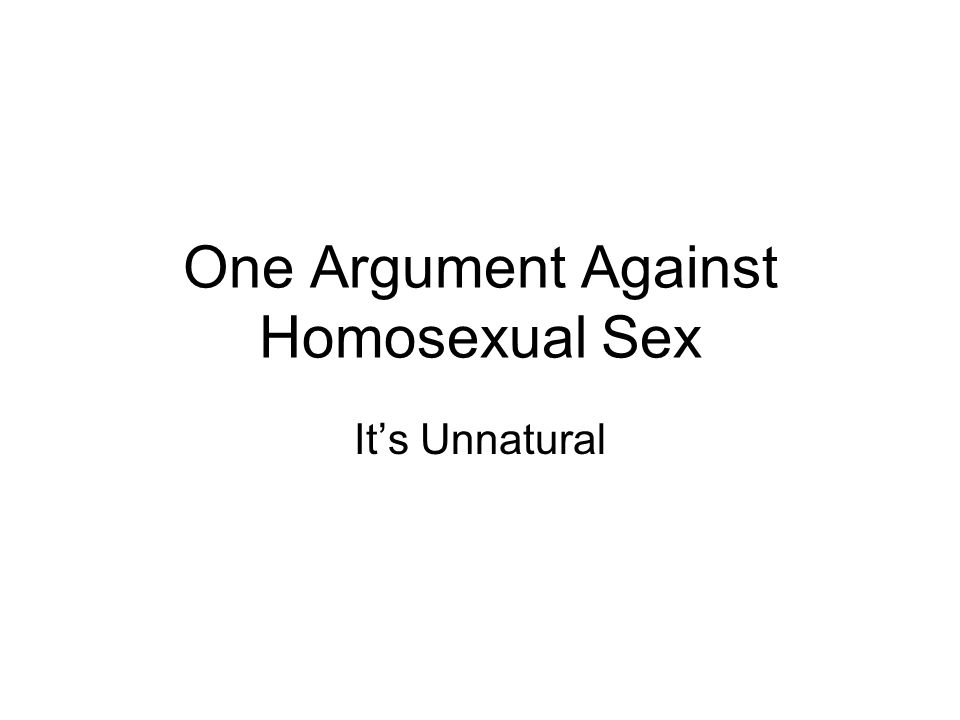 One Argument Against Homosexual Sex