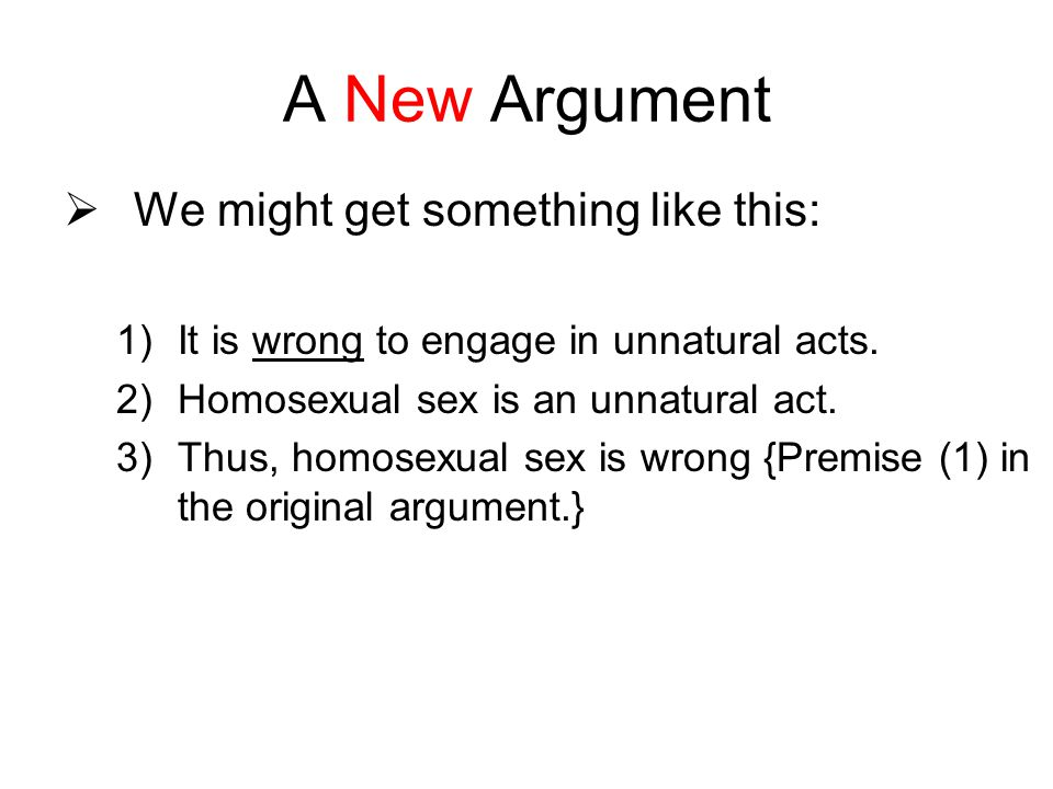 A New Argument We might get something like this: