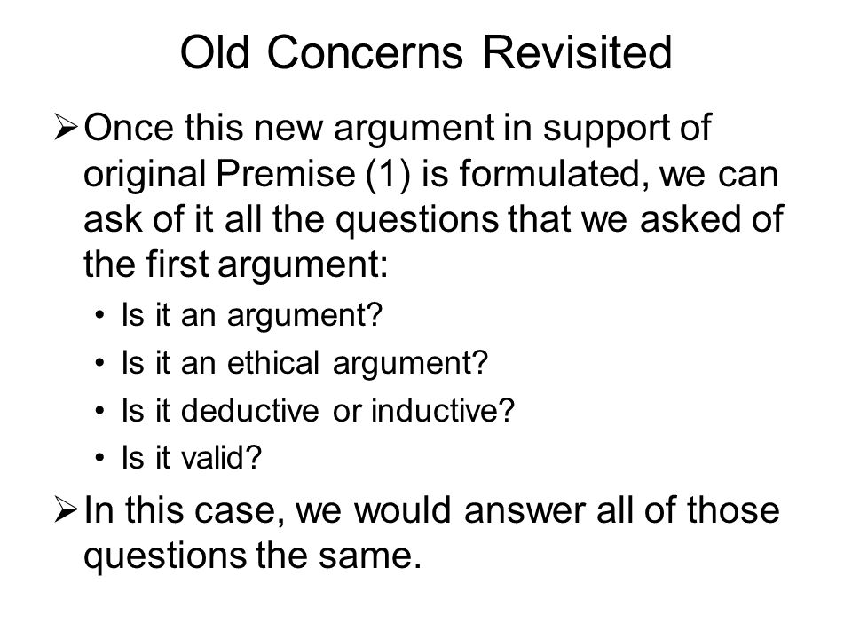 Old Concerns Revisited