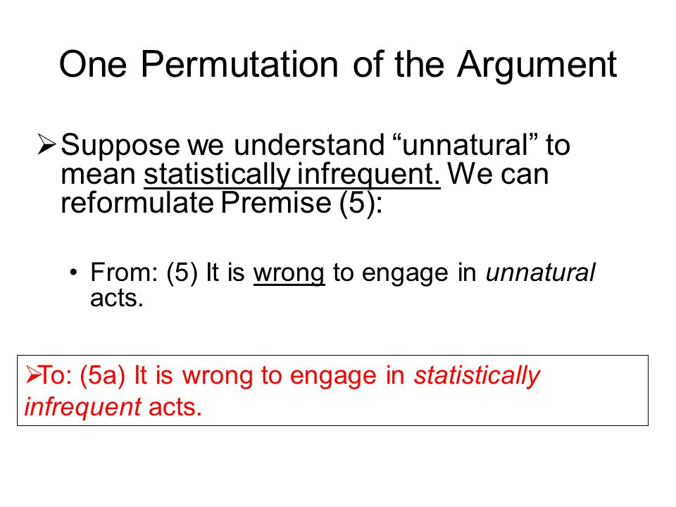 One Permutation of the Argument