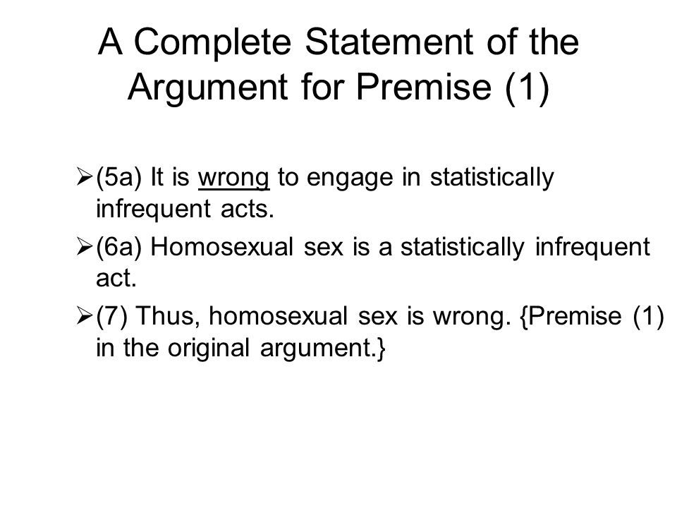A Complete Statement of the Argument for Premise (1)