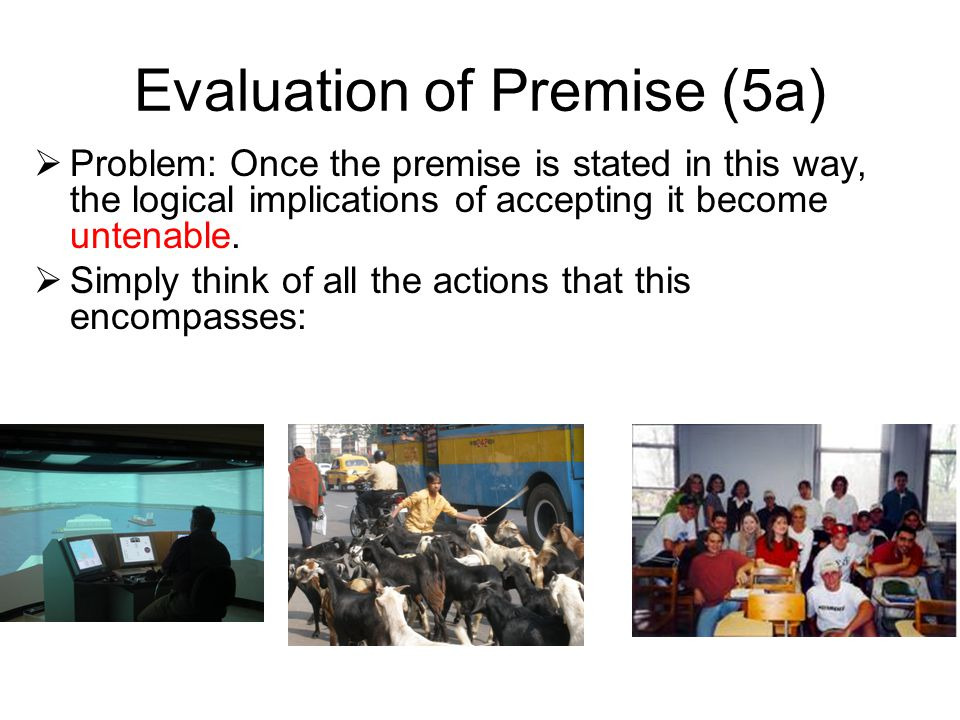 Evaluation of Premise (5a)