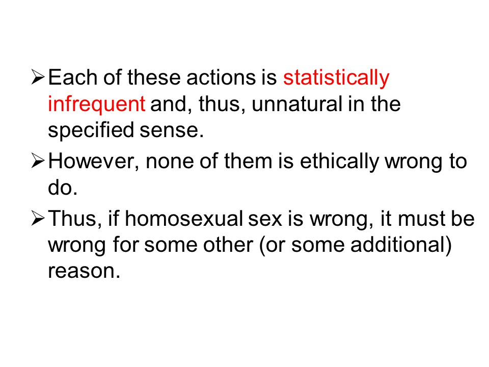 Each of these actions is statistically infrequent and, thus, unnatural in the specified sense.