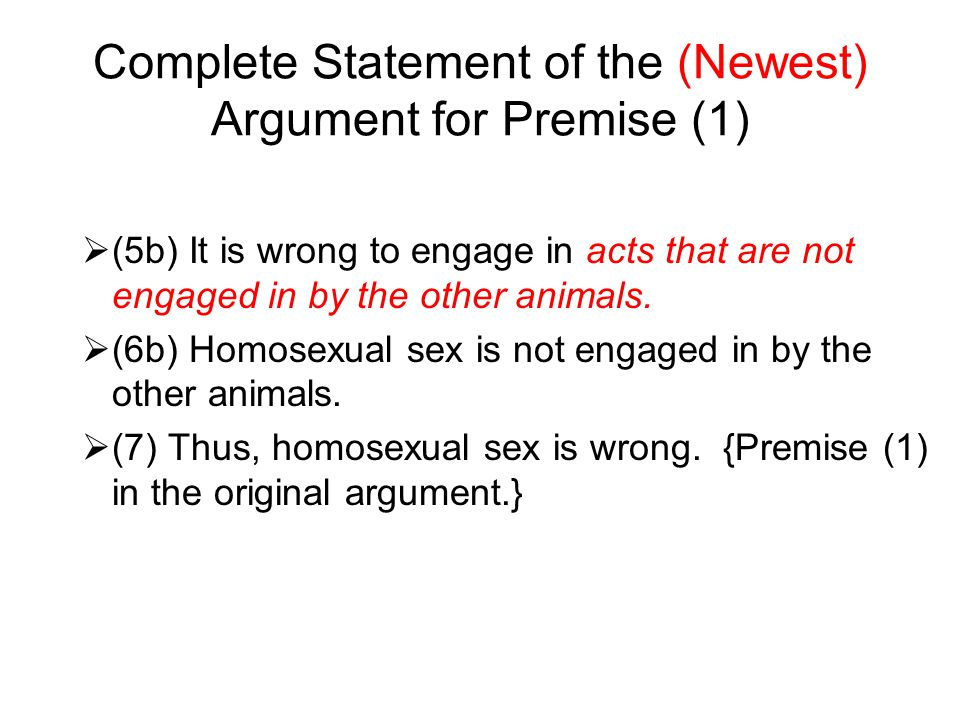Complete Statement of the (Newest) Argument for Premise (1)