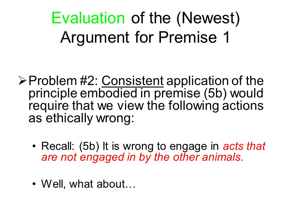 Evaluation of the (Newest) Argument for Premise 1