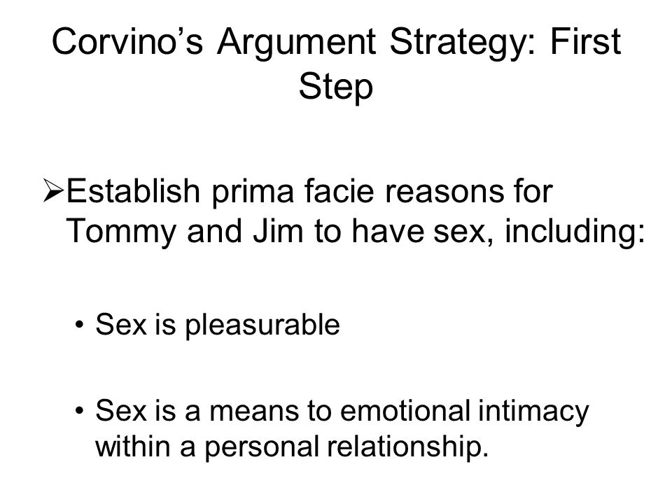 Corvino's Argument Strategy: First Step
