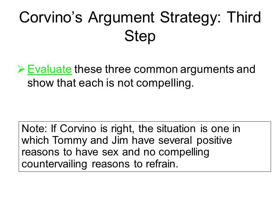 Corvino's Argument Strategy: Third Step