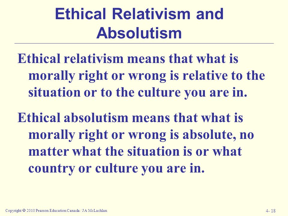 Ethical Relativism and Absolutism