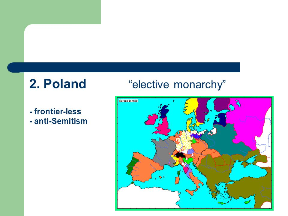 2. Poland elective monarchy