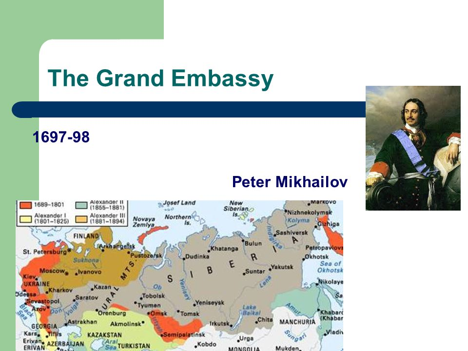 The Grand Embassy 1697-98 Peter Mikhailov