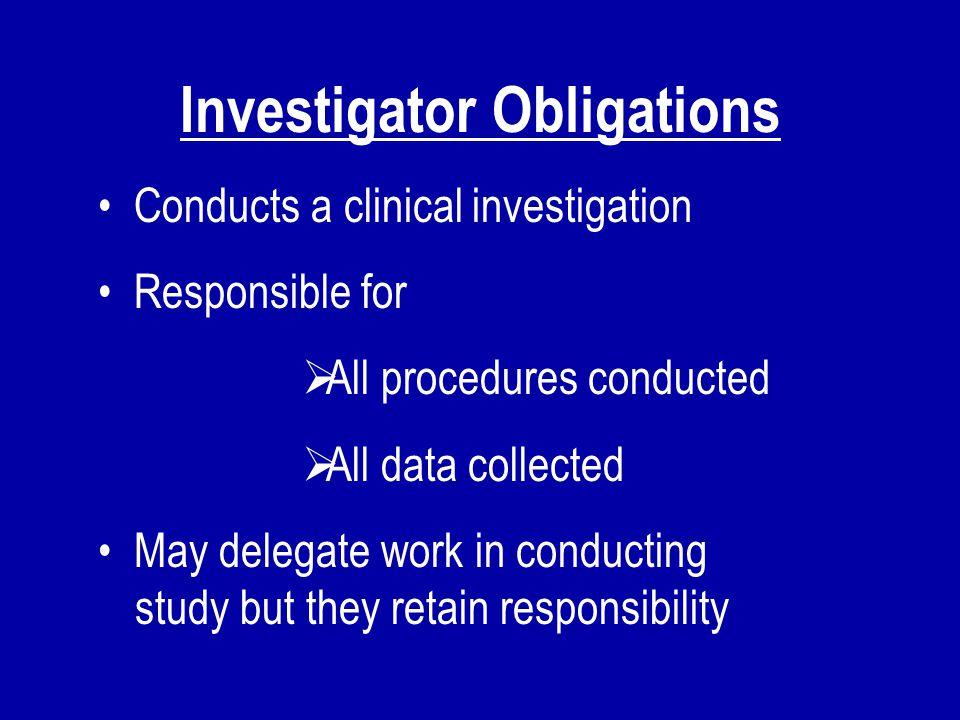 Investigator Obligations