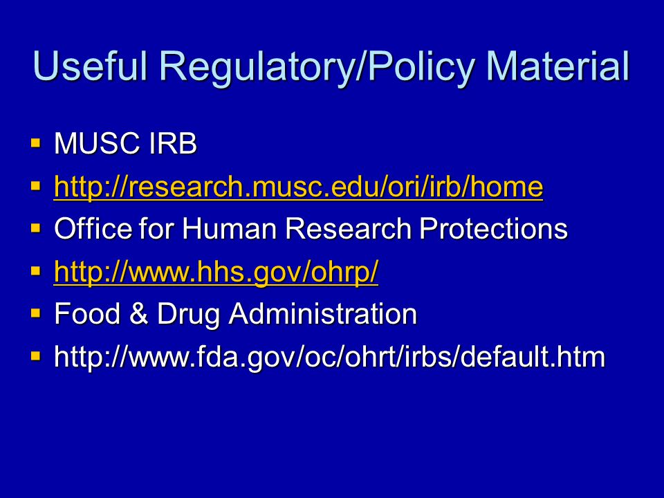 Useful Regulatory/Policy Material