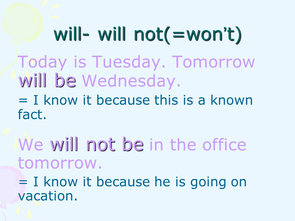 will- will not(=won't)
