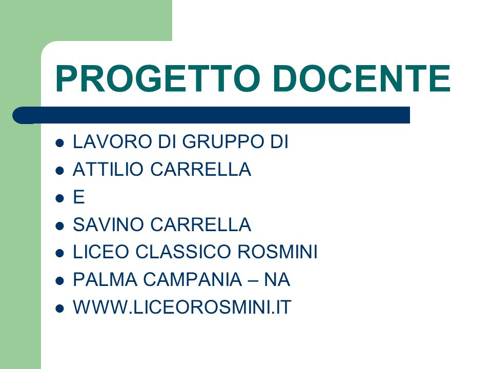 PROGETTO DOCENTE LAVORO DI GRUPPO DI ATTILIO CARRELLA E