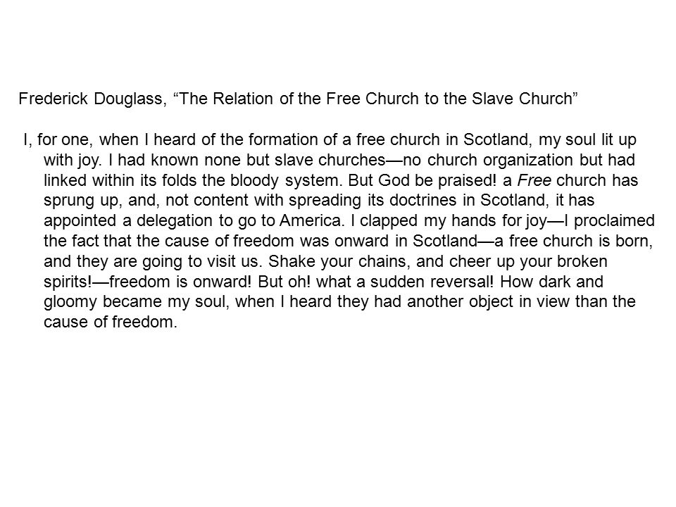Frederick Douglass, The Relation of the Free Church to the Slave Church