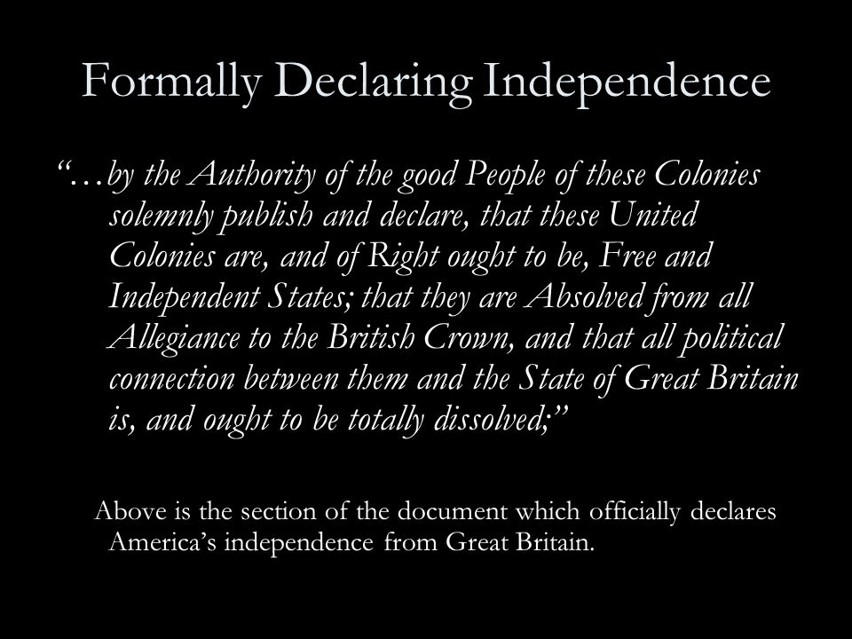 Formally Declaring Independence
