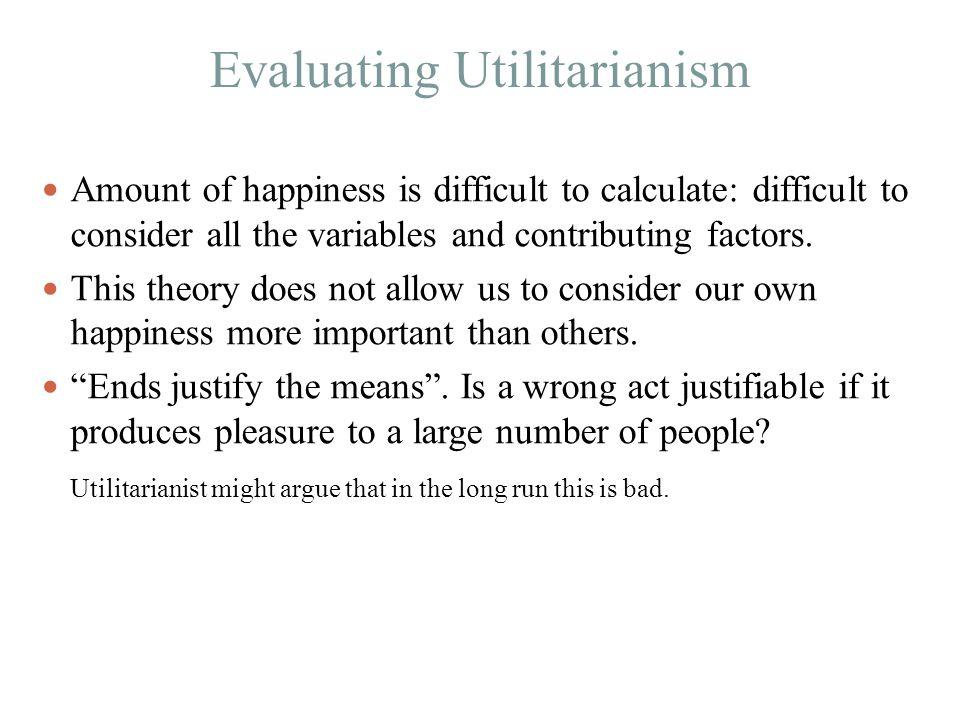 Evaluating Utilitarianism