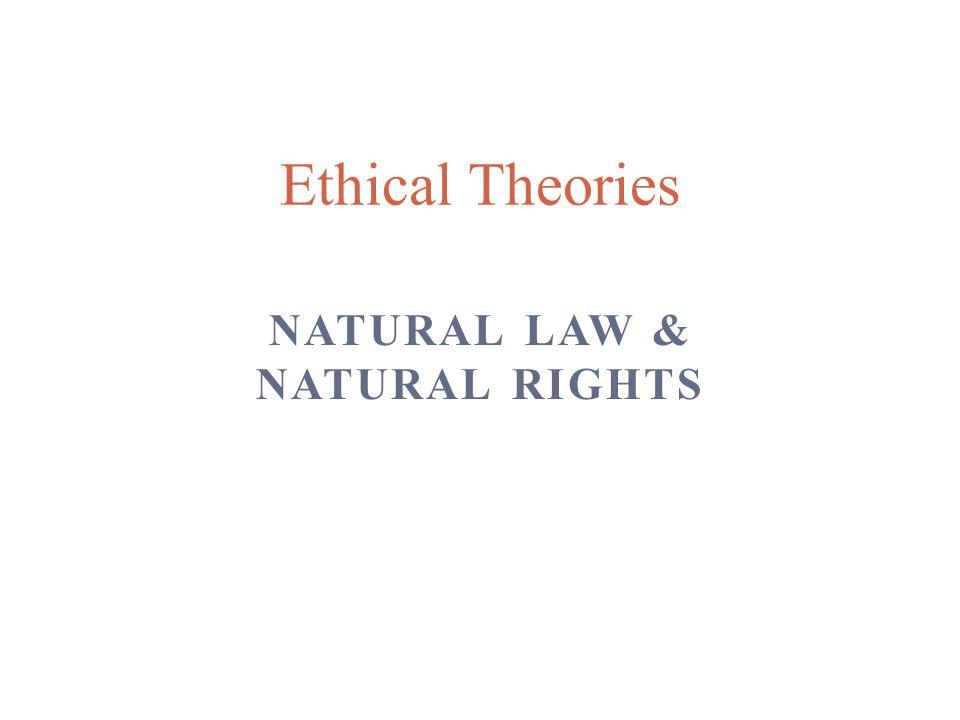 Natural Law & Natural Rights