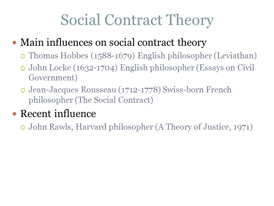 the social contract theory 2 essay In both moral and political philosophy, the social contract or political contract is a theory or model, originating during the age of enlightenment, that typically addresses the questions of the origin of society and the legitimacy of the authority of the state over the individual.