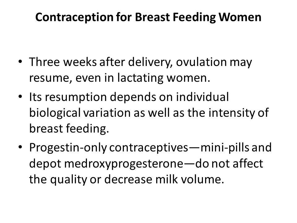 Contraception for Breast Feeding Women