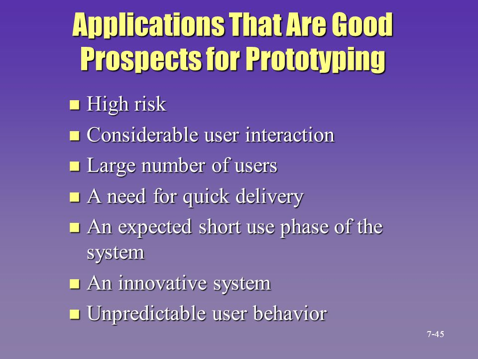 Applications That Are Good Prospects for Prototyping