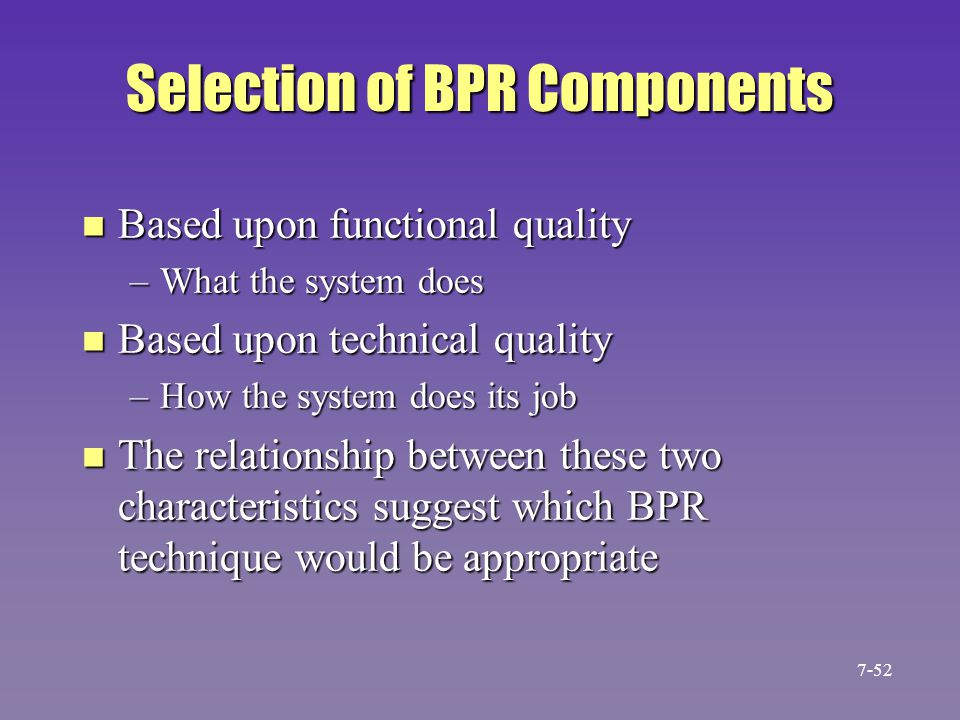 Selection of BPR Components