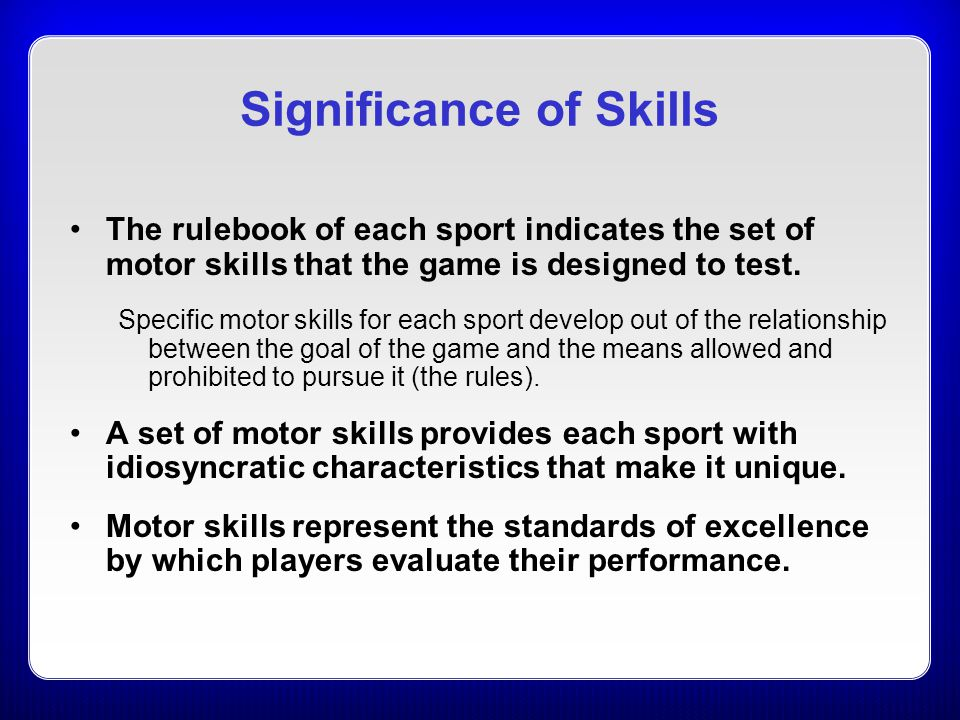 Significance of Skills