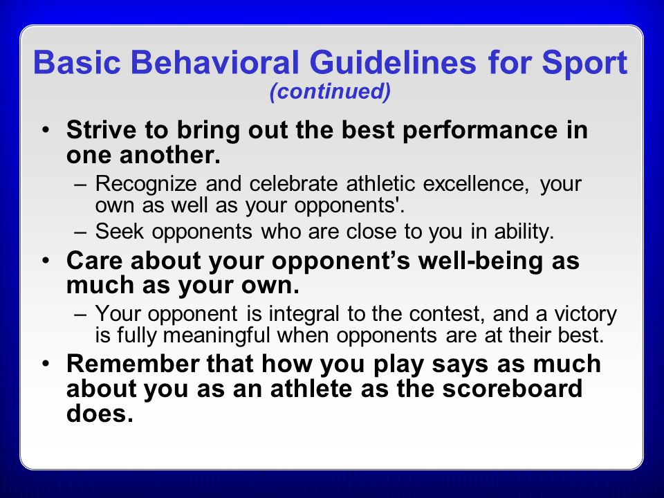 Basic Behavioral Guidelines for Sport (continued)