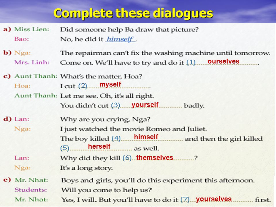 Complete these dialogues