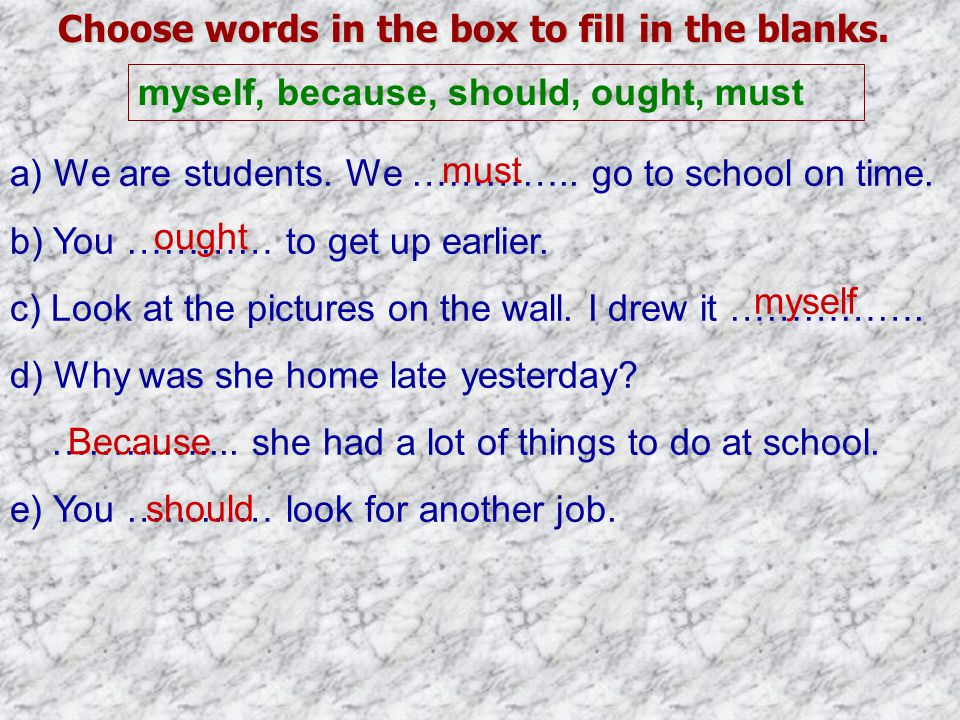 Choose words in the box to fill in the blanks.
