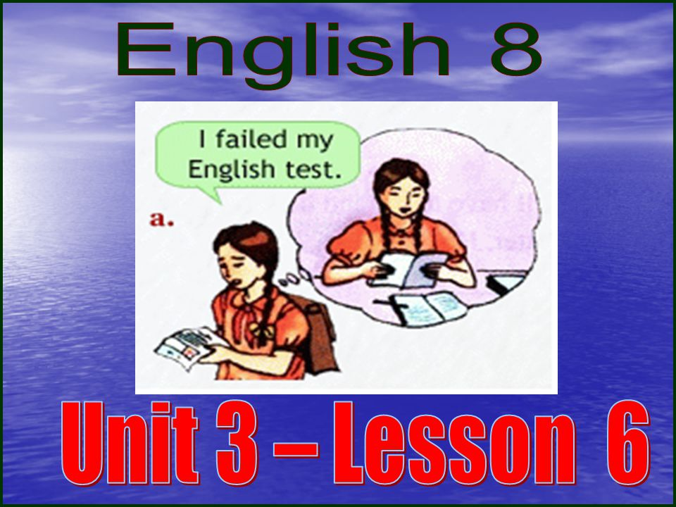 English 8 Unit 3 – Lesson 6