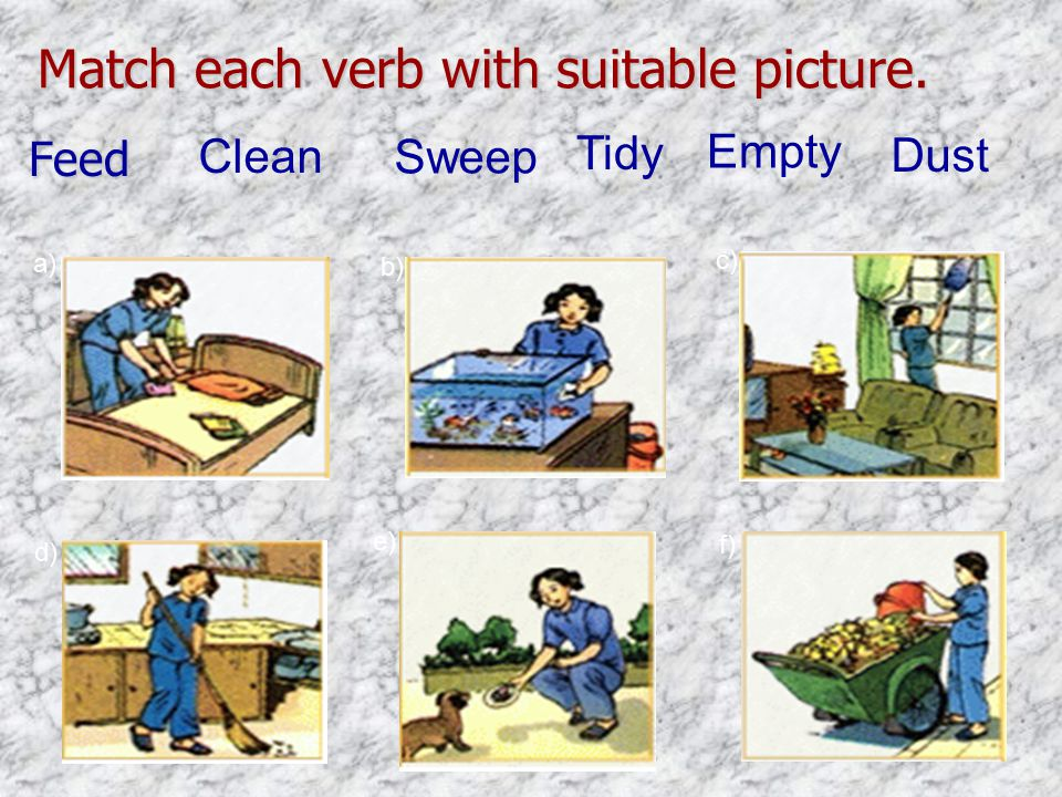 Match each verb with suitable picture.