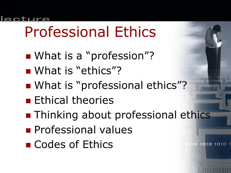 Professional Ethics What is a profession What is ethics