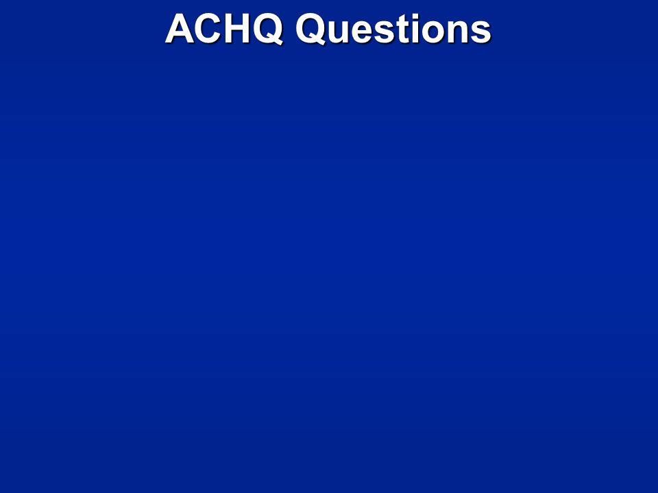 ACHQ Questions
