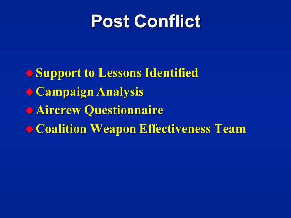Post Conflict Support to Lessons Identified Campaign Analysis