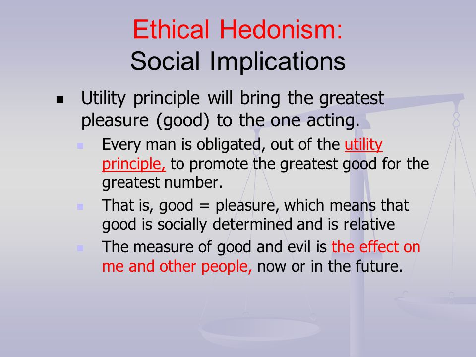 Ethical Hedonism: Social Implications