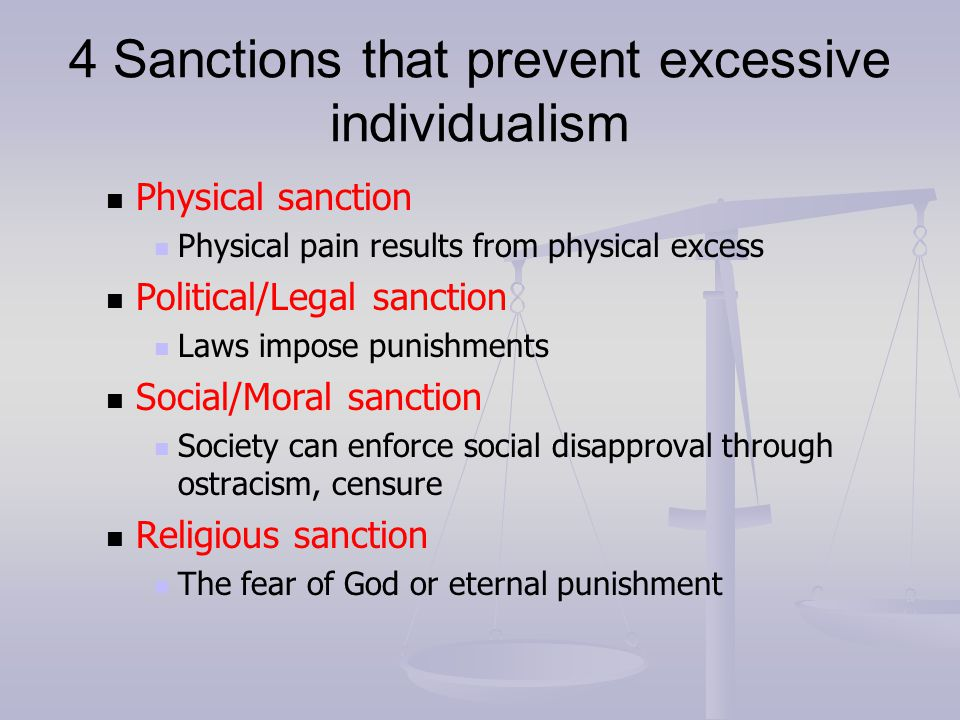 4 Sanctions that prevent excessive individualism