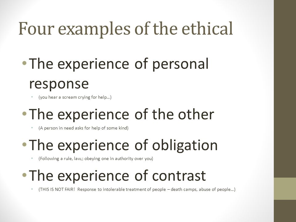 Four examples of the ethical